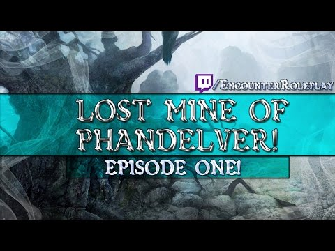 (D&D5E) Lost Mine Of Phandelver: Episode 1 (Learn To Play D&D)