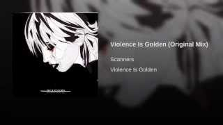 Violence Is Golden (Original Mix)