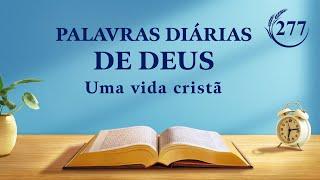 """Palavras diárias de Deus   """"Sobre denominações e identidade""""   Trecho 277"""