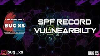 SPF record Vulnearbilty | Bug Bounty