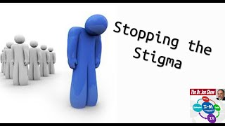Mental Health - Why the Stigma?