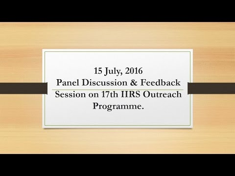 15 July, 2016 Panel Discussion & Feedback Session