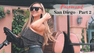 THE FAIRMONT GRAND DEL MAR - San Diego Travel Vlog - EPISODE 2