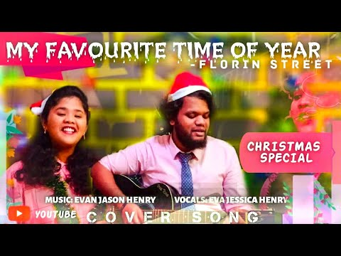 My favourite time of year| Florin Street| Cover song - Christmas Cover