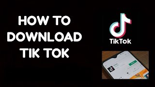 How to download Tik Tok App | TikTok Apk Download |