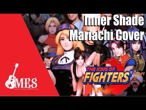 King Of Fighters - Inner Shade - Mariachi Cover - Kickstarter Sponsored