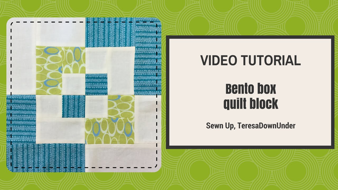 Video Tutorial Bento Box Quilt Block Beginner S Block