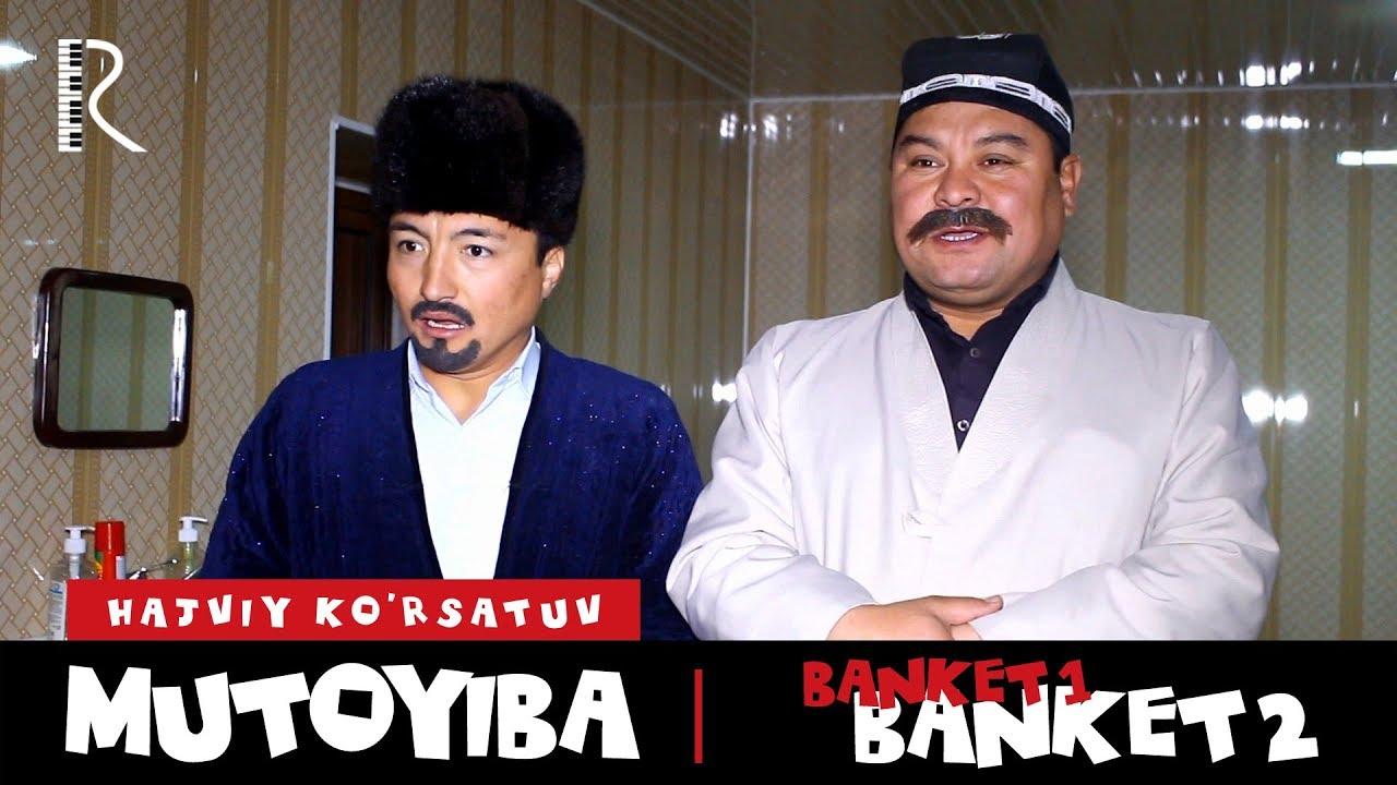 Mutoyiba - Banket | Мутойиба - Банкет (hajviy ko'rsatuv)
