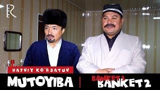Mutoyiba - Banket | Мутойиба - Банкет (hajviy ko