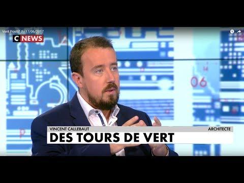 170617 - CNEWS - Vent Positif - Interview de Vincent Callebaut
