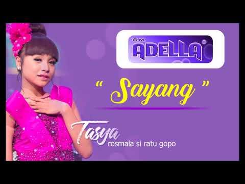 Tasya Rosmala - Sayang (Om Adella) 2017
