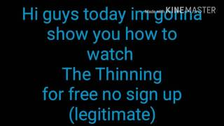 How to watch the thinning free no sign up (legitiment)