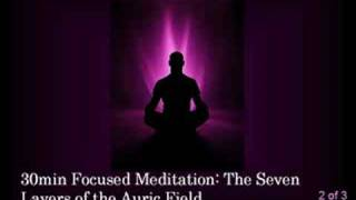 Aura Layers Meditation part 2 of 3