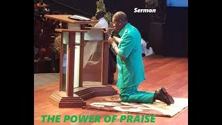 PASTOR EA ADEBOYE SERMON  THE POWER OF PRAISE
