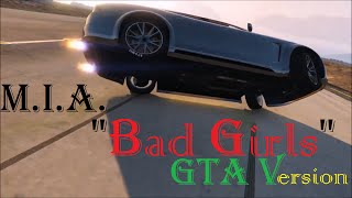 "M.I.A. ""Bad Girls"" - GTA V Vídeo Musical #02"