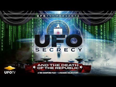 UFO Secrecy and The Death of The Republic - NEW on UFOTV®