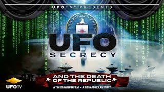 UFO SECRECY AND THE DEATH OF THE REPUBLIC