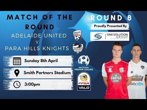 NPLSA Round 8 Adelaide United vs Para Hills Knights