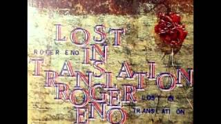 Roger Eno - Lost In Translation