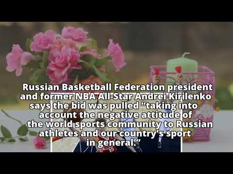 Russia pulls basketball World Cup bid, blames negative image