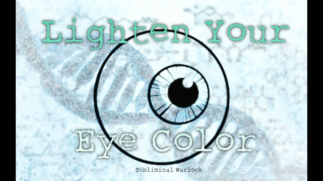 Lighten Your Current Eye Color! Biokinesis Subliminals ...