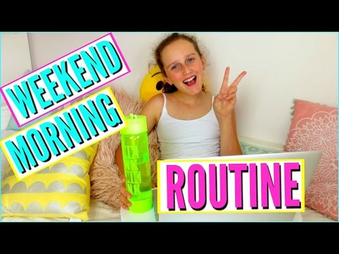 Weekend Morning Routine!