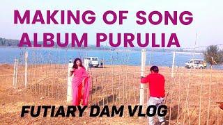#Shooting of Purulia song #Futiary Dam#Purulia#Purulia Hits#travel vlogs #