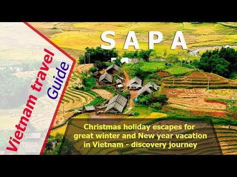 Vietnam travel guide in Sapa - best places to visit in Vietnam