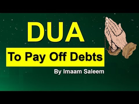 How to get out of debt-Dua to pay off debts-Wazifa for debt