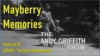 Video Remembering The Andy Griffith Show - The New Housekeeper download MP3, 3GP, MP4, WEBM, AVI, FLV Agustus 2018