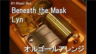 Beneath the Mask/Lyn【オルゴール】 (アトラス「ペルソナ5」挿入歌) thumbnail