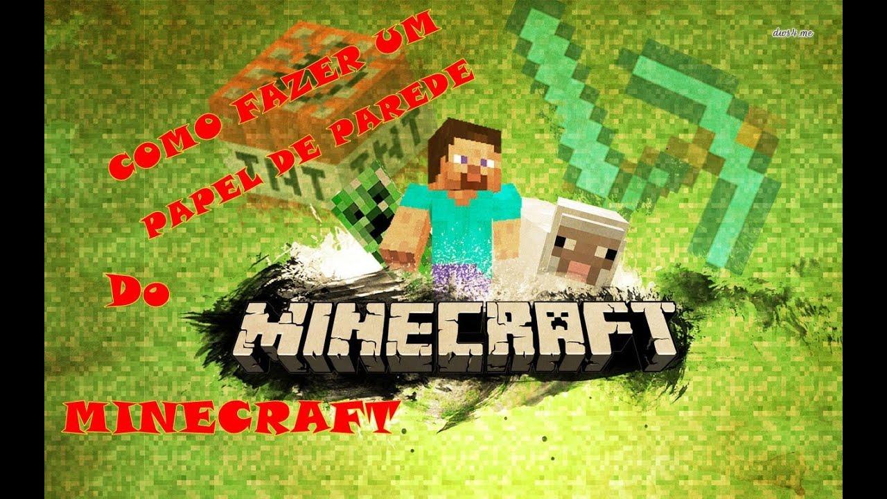 Plano De Fundo Minecraft: Como Fazer Um Plano De Fundo Do Minecraft