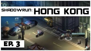 Shadowrun: Hong Kong - Ep. 3 - Into the Sewers! - Let's Play -  [Sponsored]