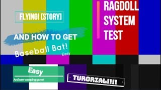 Roblox - Flying - How to get the baseball bat of Ragdoll System Test - Tutorial