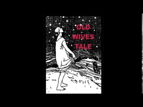 old wives tale - kids