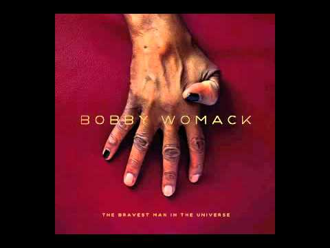 Bobby Womack - Stupid
