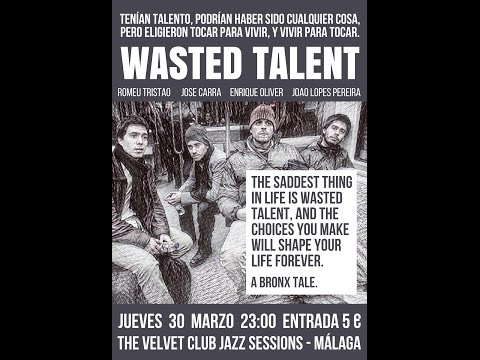 Wasted Talent en Velvet Club, Málaga. 30/3/2017