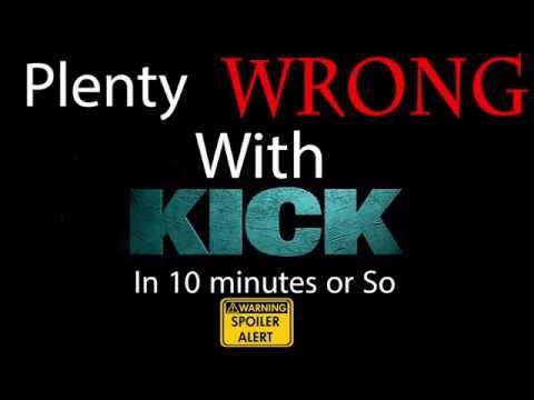 (PWW)plenty wrong with KICK Movie(154...