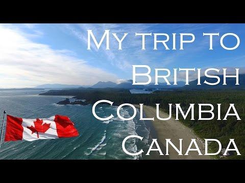 My trip to British Columbia | Vancouver | Victoria | Tofino | Canada