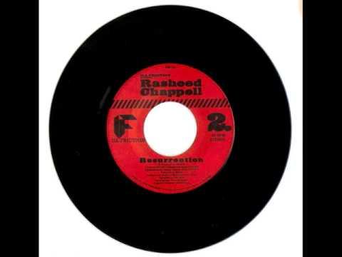 Rasheed Chappell - Resurrection 45' Produced by Maleet