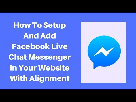 How To Setup And Add Facebook Live Chat Messenger In Your Website With Alignment