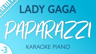 Lady Gaga Paparazzi Karaoke Piano Lower Key -3.mp3