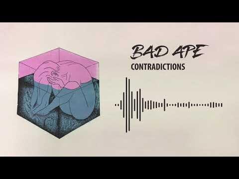 Bad Ape - Contradictions (Visualiser)
