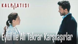 Eylül ile Ali tekrar karşılaşırlar - Kalp Atışı 1. Bölüm