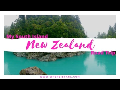 New Zealand Road Trip - South Island - Ultimate Guide
