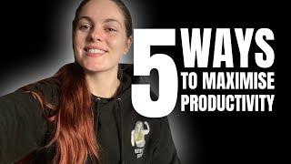 5 Ways to Maximise Productivity | Beth Lavis Fitness