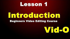 Lesson-1 | Introduction | Vid-O Beginners Video Editing Course (In Hindi)