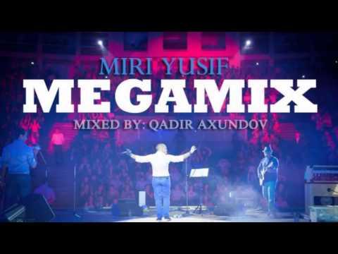 Miri Yusif - Megamix