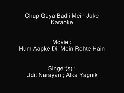 Chup Gaya Badli Mein Jake - Karaoke - Hum Aapke Dil Mein Rehte Hai- Udit Narayan ; Alka Yagnik