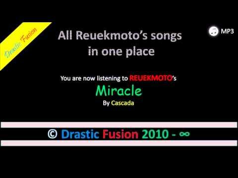 Miracle ‖ Cascada ‖ Drastic Fusion MP3